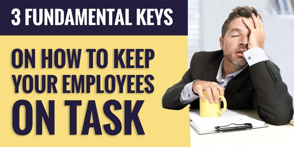 how to keep employees on task